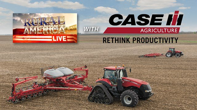 RURAL AMERICA LIVE with CASE IH
