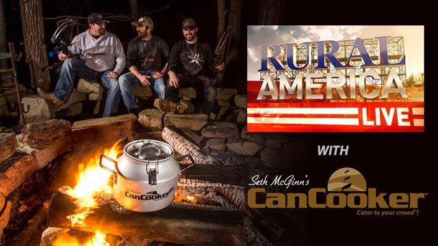 RURAL AMERICA LIVE with CanCooker