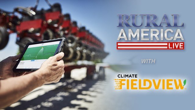 RURAL AMERICA LIVE with The Climate Corporation