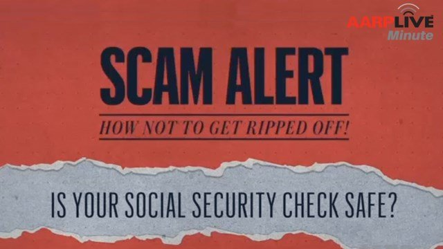 AARP: Is Your Social Security Check Safe?