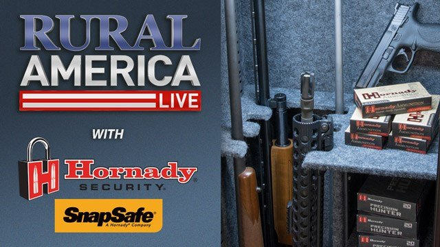 RURAL AMERICA LIVE with Hornady Security-SnapSafe