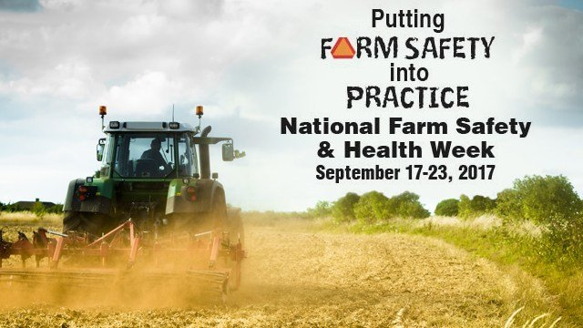 National Farm Safety & Health Week 2017