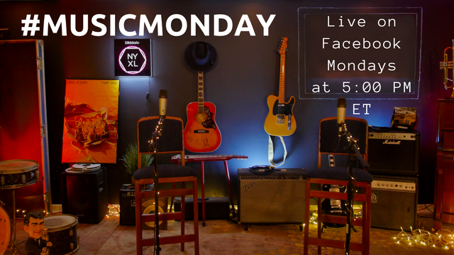 Music Monday on Facebook Live.