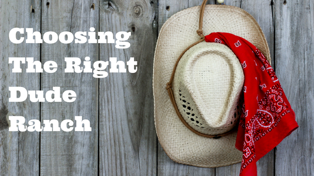 Choosing the Right Dude Ranch