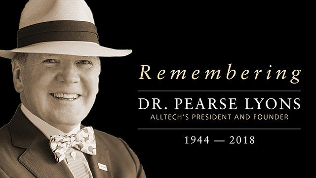 In Memoriam: Dr. Pearse Lyons, Alltech President and Founder, 1944-2018
