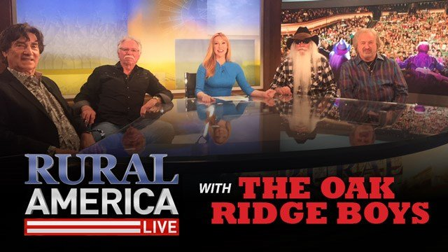 RURAL AMERICA LIVE with The Oak Ridge Boys