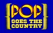 Pop! Goes the Country