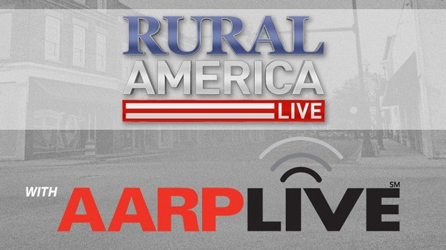 RURAL AMERICA LIVE with AARP Live