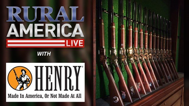 RURAL AMERICA LIVE with Henry Rifles