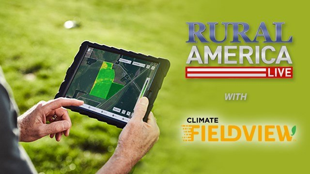 RURAL AMERICA LIVE with The Climate Corporation-Fieldview