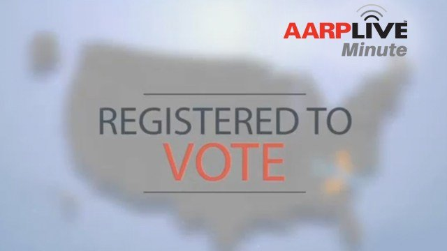 AARP Live Minute: Get Registered to Vote!