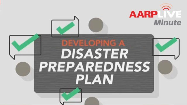 AARP Live Minute - Disaster Preparedness Plan