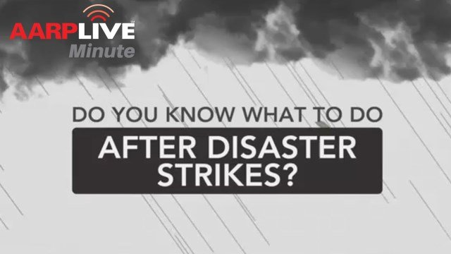 AARP Live Minute - After Disaster Strikes