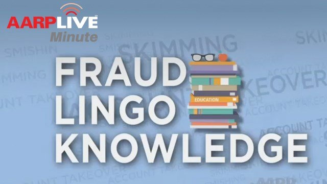 AARP Live Minute - Fraud Lingo Knowledge