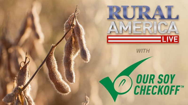 RURAL AMERICA LIVE with The Soy Checkoff