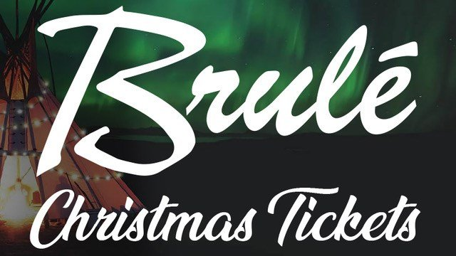 Brule Christmas Tickets